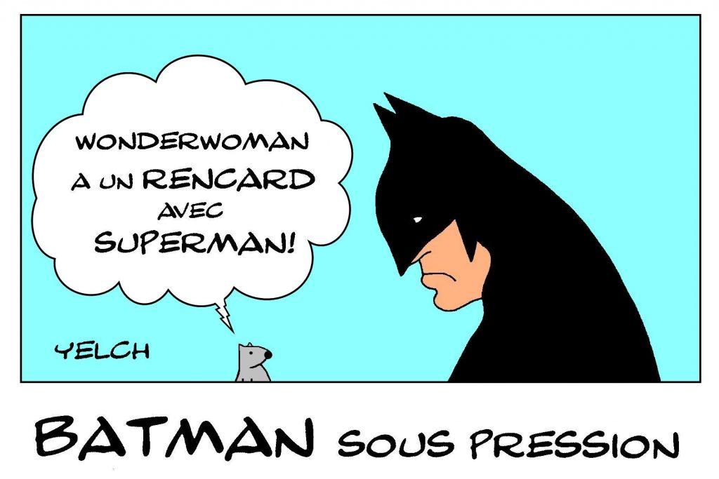 dessin presse humour Batman image drôle Wonder Woman Superman