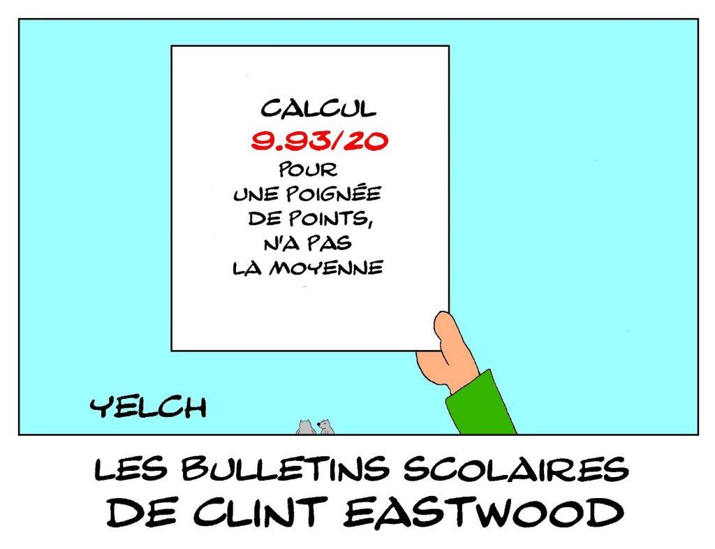 dessin humour Clint Eastwood image drôle école notes rire bulletin scolaire poignée de dollars