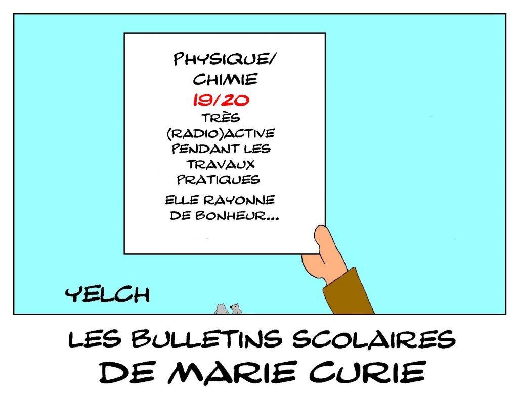 dessin humour Marie Curie image drôle école notes rire bulletin scolaire radioactivité
