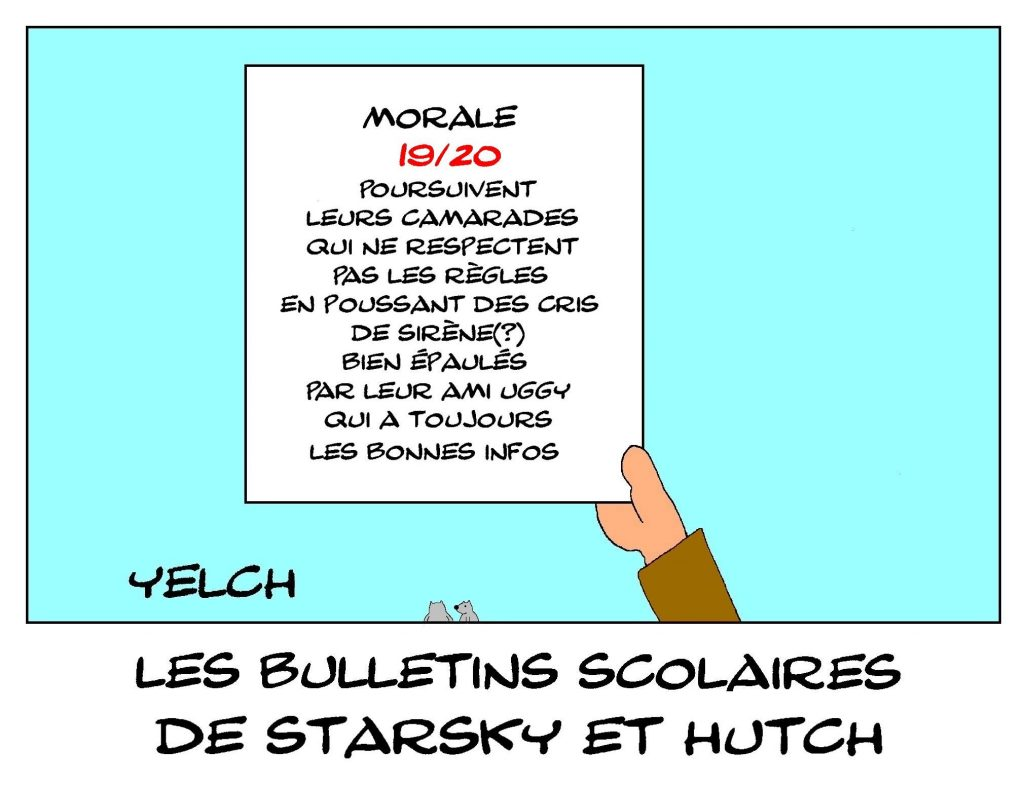 dessin humour Starsky et Hutch image drôle école notes rire bulletin scolaire