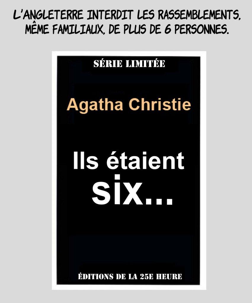 dessin presse humour coronavirus covid-19 image drôle rassemblements Angleterre Agatha Christie