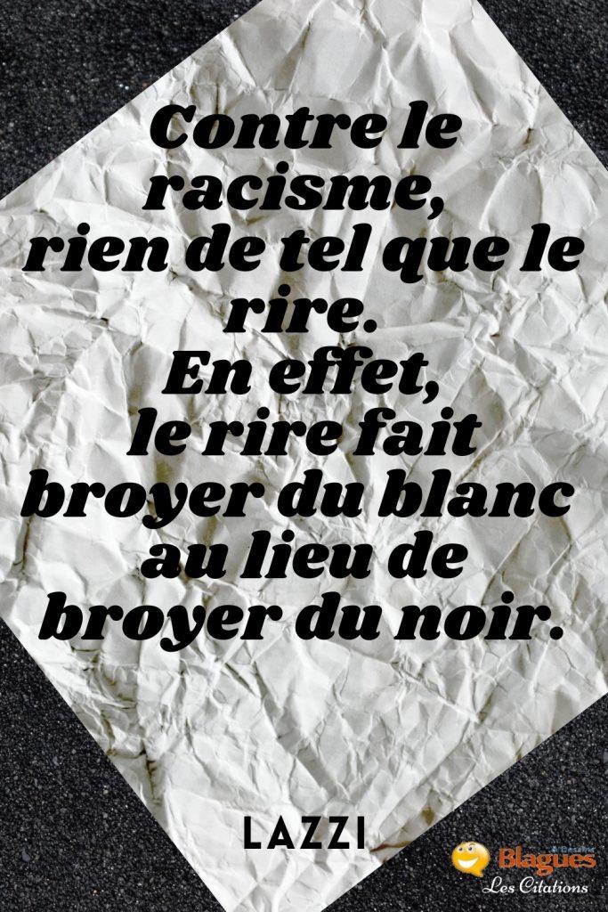 citation Lazzi racisme noir blanc rire