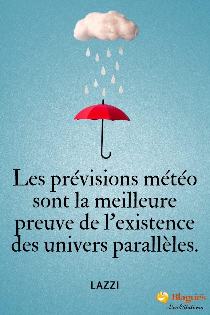 citation Lazzi prévisions météo univers parallèles