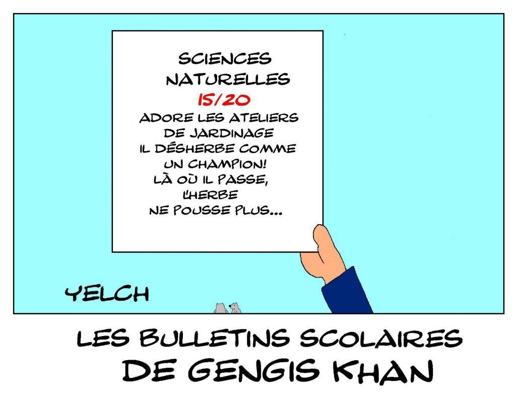 dessin humour Gengis Khan image drôle école notes rire bulletin scolaire jardinage