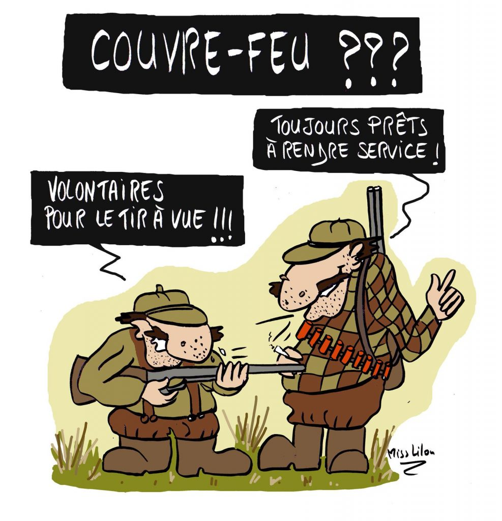 dessin presse humour coronavirus covid-19 image drôle couvre-feu chasseurs