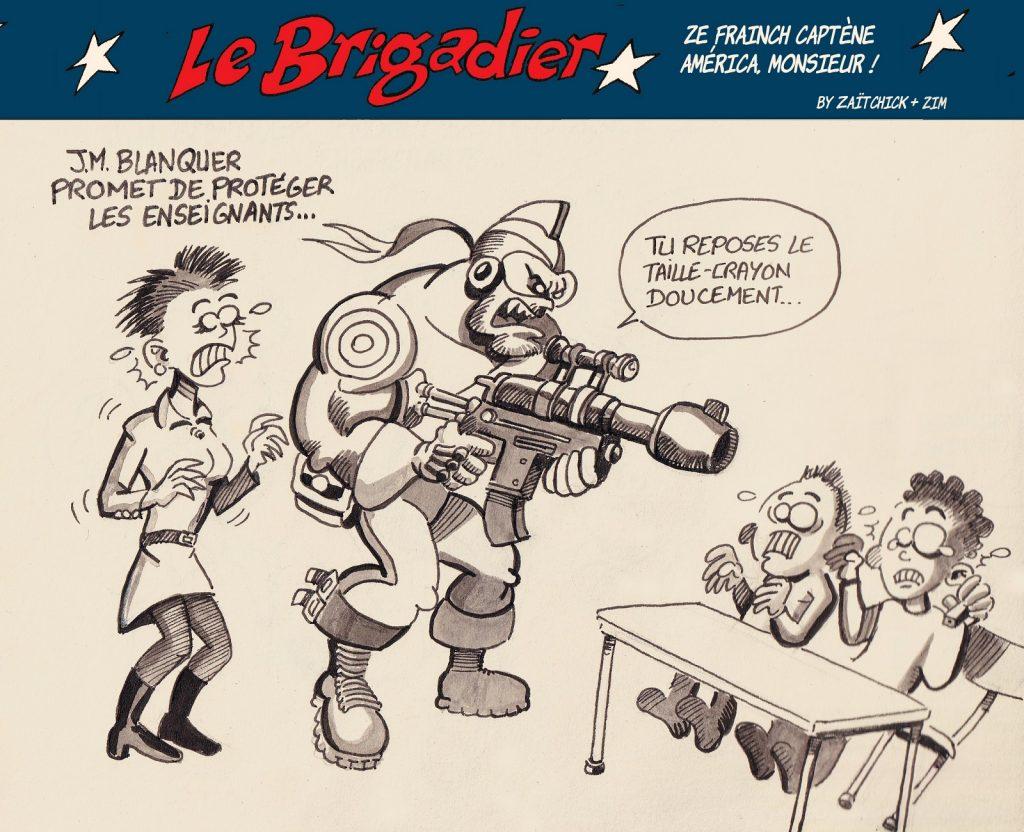image drôle Le Brigadier dessin humour protection enseignants taille-crayon
