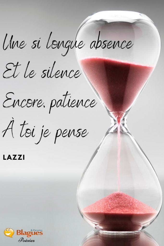 poésie poème Lazzi absence silence patience