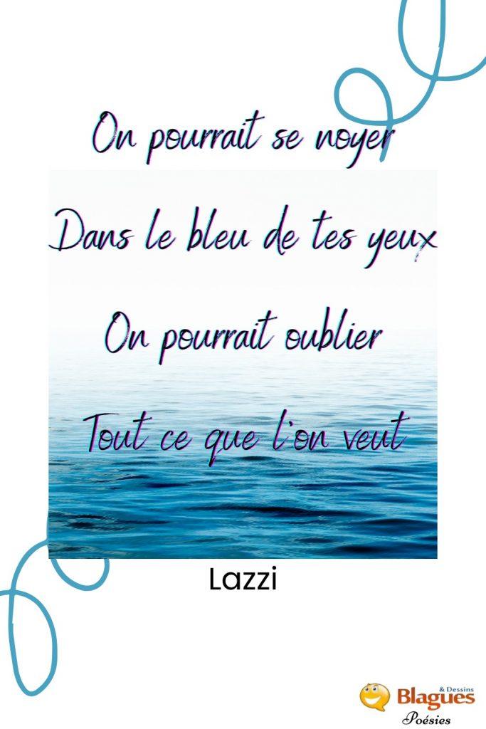 poésie poème Lazzi amour yeux bleus oubli