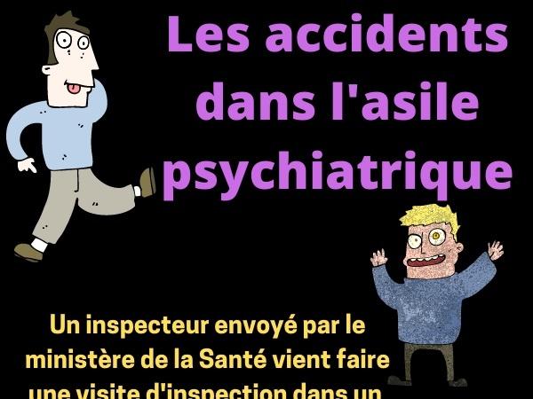 humour, blague sur les asiles psychiatriques, blague sur les figuiers, blague sur les accidents, blague sur les fous, blague sur les inspections, blague sur les figues