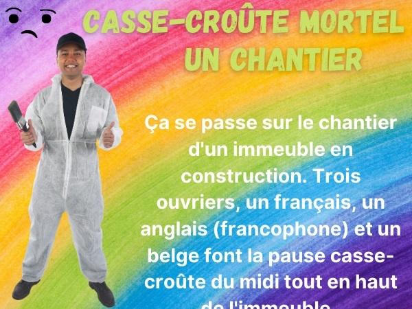humour, blague sur les casse-croûtes, blague sur les chantiers, blague sur les Belges, blague sur les ouvriers, blague sur les suicides, blague sur les repas