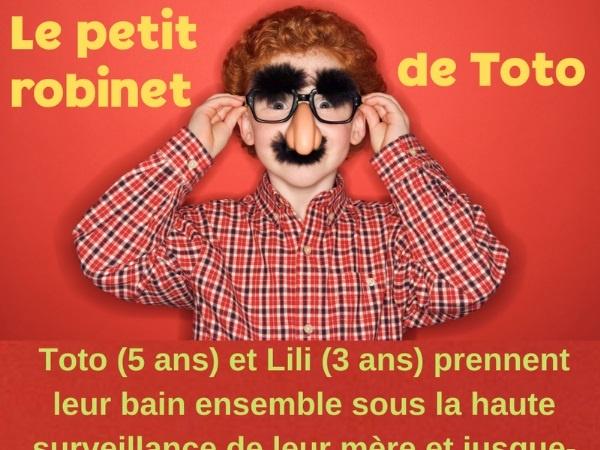 humour blague Toto, blague pipe, blague bain, blague nudité, blague maman, blague pénis, blague robinet, blague père, blague cocue, blague infidélité, blague fontaine, blague débouchage, blague fellation