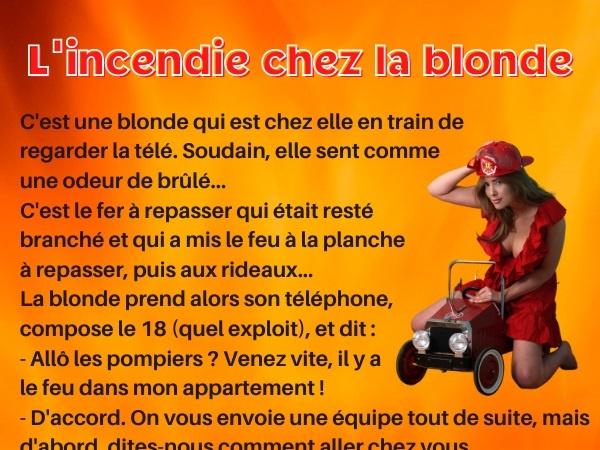 humour, blague blonde, blague télé, blague brûlé, blague incendie, blague pompiers, blague 18, blague feu, blague camion, blague camion de pompier, blague camion rouge