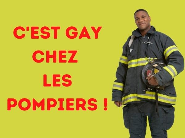 humour, blague sur les pompiers, blague sur les gays, blague sur la sodomie, blague sur les incendies d'immeuble, blague sur le bouche à bouche, blague sur les coming out