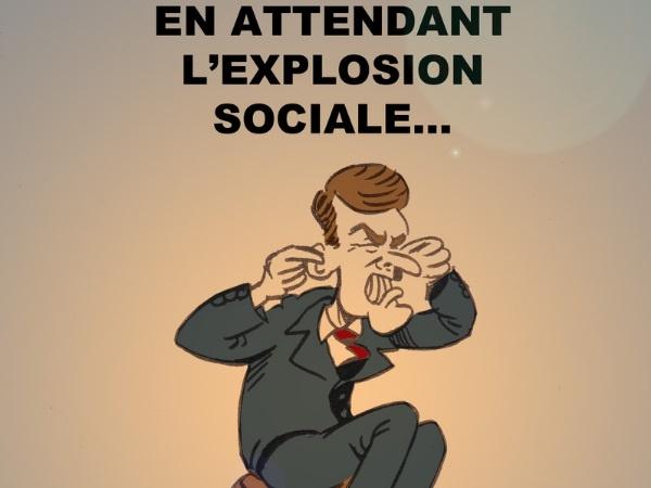 dessin presse humour explosion sociale image drôle Emmanuel Macron