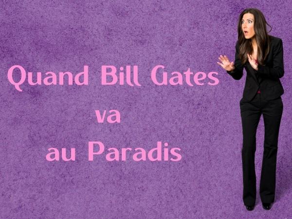 humour, blague sur Bill Gates, blague sur le Paradis, blague sur l'Enfer, blague sur la mort de Bill Gates, blague sur les fuites, blague sur Microsoft