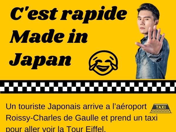 humour, blague sur la vitesse, blague sur les taxis, blague sur les japonais, blague sur le Made in Japan, blague sur Kawasaki, blague sur Toyota