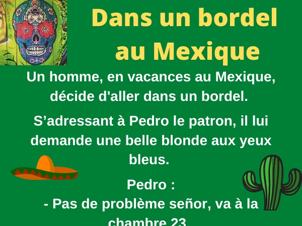 humour blague Mexique prostituée bordel hygiène