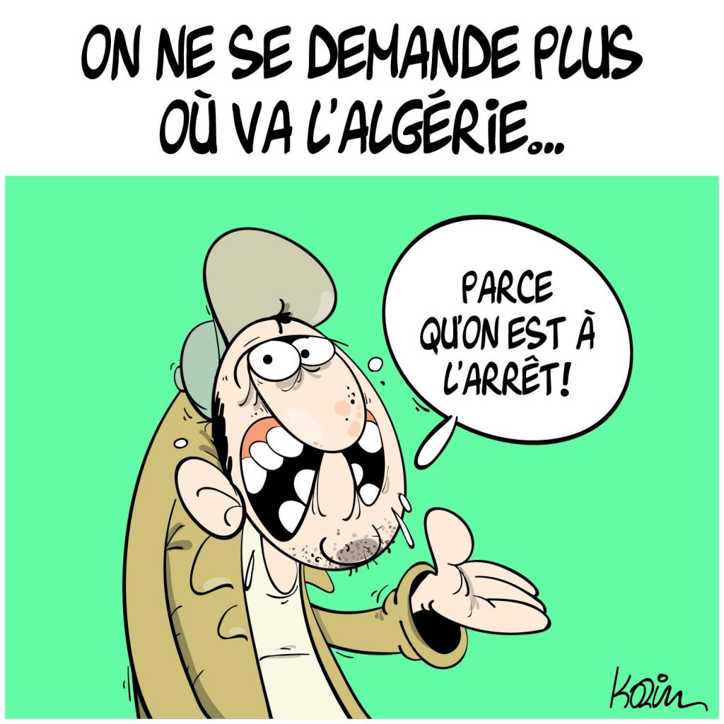 dessin presse humour Algérie arrêt image drôle pays développement