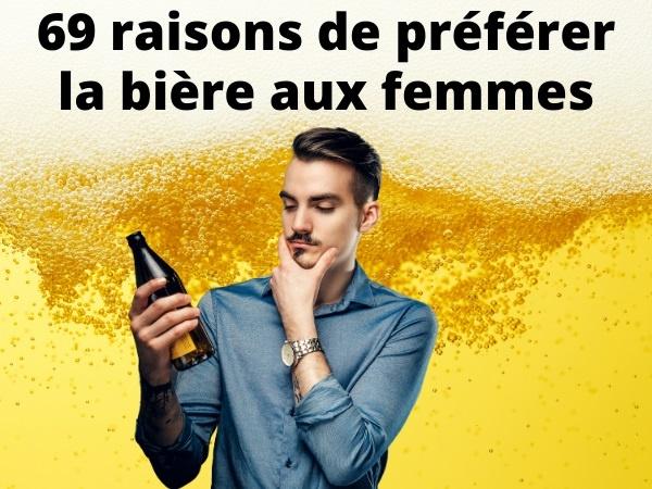 humour, blague sur les femmes, blague sur les bières, blague sur les raisons, blague sur les préférences, blague sur l'alcool, blague sur les nanas