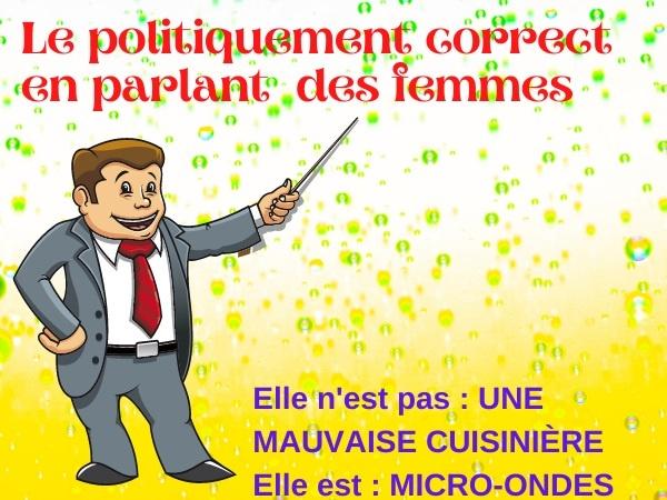 humour, blague sur les femmes, blague sur le politiquement correct, blague sur le langage, blague sur le féminisme, blague sur les nanas, blague sur les définitions