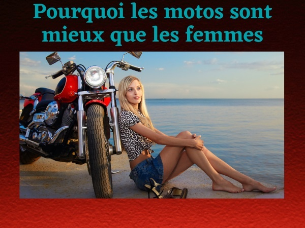 humour, blague sur les motos, blague sur les femmes, blague sur les comparaisons, blague sur les couples, blague sur les motards, blague sur les préférences
