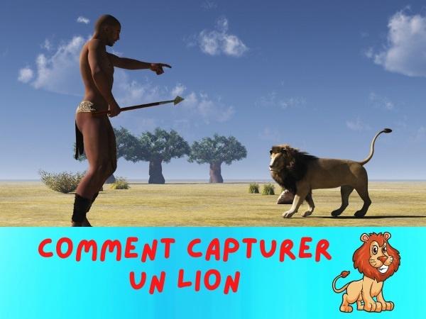 humour, blague absurde, blague lion, blague capture, blague Afrique, blague chasse, blague physique quantique, blague chasse aux lions, blague félin, blague méthode