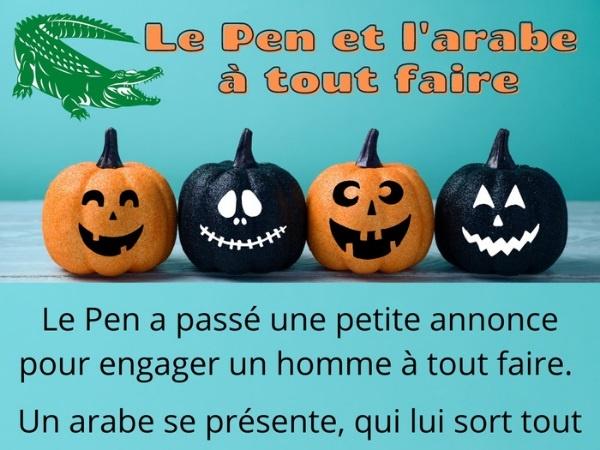 humour, blague Le Pen, blague front national, blague Jean-Marie Le Pen, blague arabe, blague homme à tout faire, blague travail, blague embauche, blague piscine, blague crocodile, blague Lacoste, blague domaine, blague racisme, blague raciste, blague maghrébin