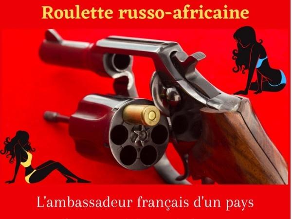 humour, blague sur les roulettes russes, blague sur les roulette africaines, blague sur les cannibales, blague sur les fellations, blague sur les ambassadeurs, blague sur les risques