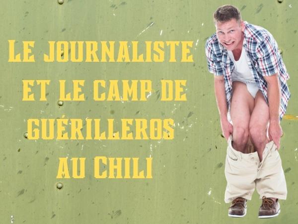 humour, blague journalistes, blague guérilleros, blague mot de passe, blague barbus, blague imberbes, blague problème, blague poils pubiens, blague Chili, blague chilien, blague services secrets, humour poilu