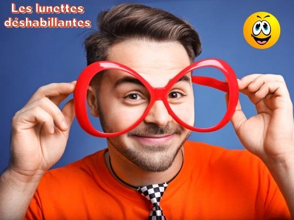 humour, blague français, blague lunettes, blague nudité, blague Chine, blague camelote, blague cocus, blague déshabillage, blague arnaque