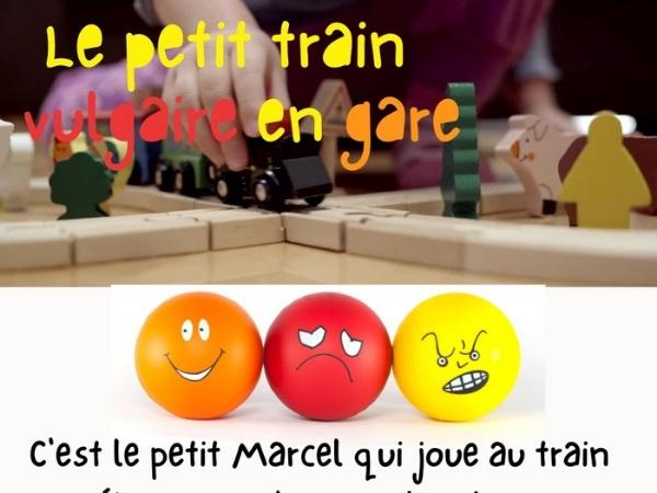 humour, blague sur les trains miniatures, blague sur la vulgarité, blague sur les injures, blague sur les enfants, blague sur les jouets, blague sur les poufiasses