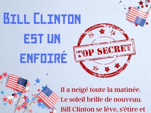 humour, blague sur Bill Clinton, blague sur Hillary Clinton, blague sur l'urine, blague sur les insultes, blague sur l'écriture, blague sur Al Gore