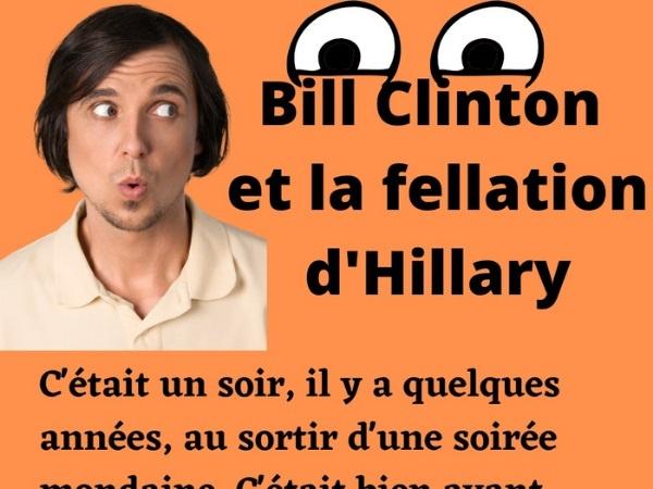 humour, blague sur Bill Clinton, blague sur Hillary Clinton, blague sur les baby-sitters, blague sur les fellations, blague sur l'infidélité, blague sur les précautions