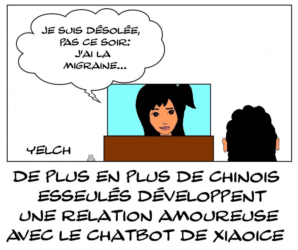 dessins humour Chine Chinois intelligence artificielle image drôle chatbot Xiaoice amour migraine