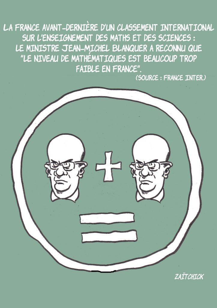 dessin presse humour France mathématiques image drôle classement niveau Jean-Michel Blanquer
