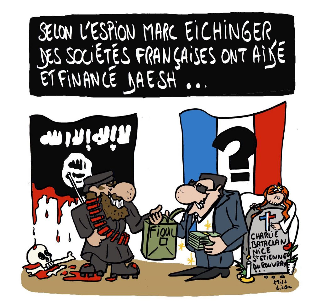 dessin presse humour espion Marc Eichinger image drôle financement Daesh