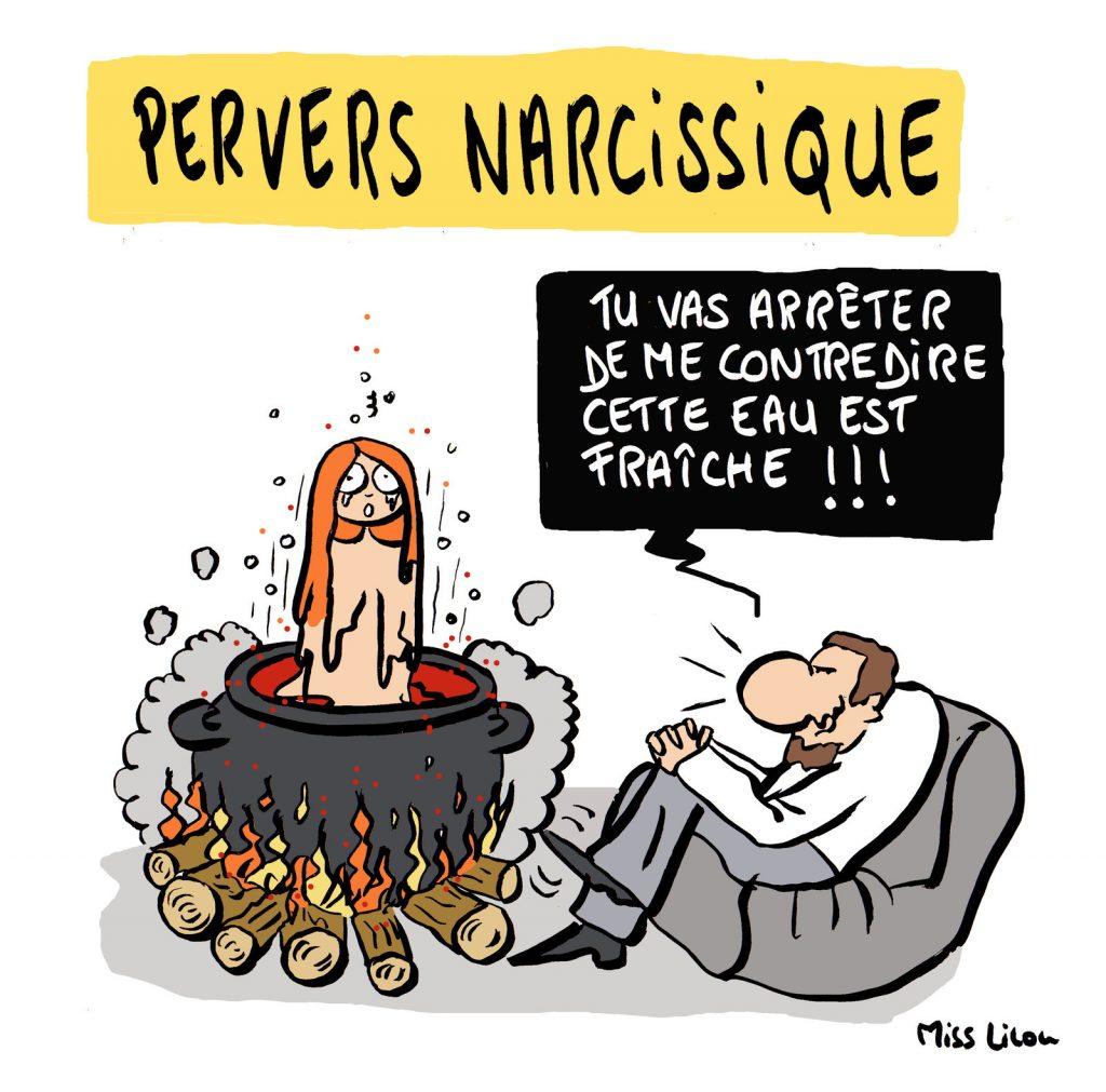 dessin presse humour pervers narcissique image drôle contradiction dévalorisation