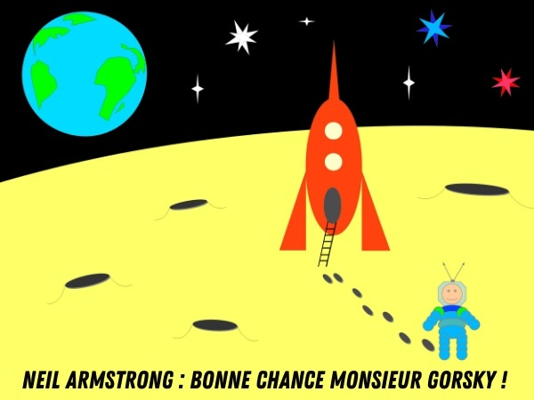 humour, blague Neil Armstrong, blague Apollo 11, blague Gorsky, blague fellations, blague pipes, blague Lune, blague voisins, blague astronautes