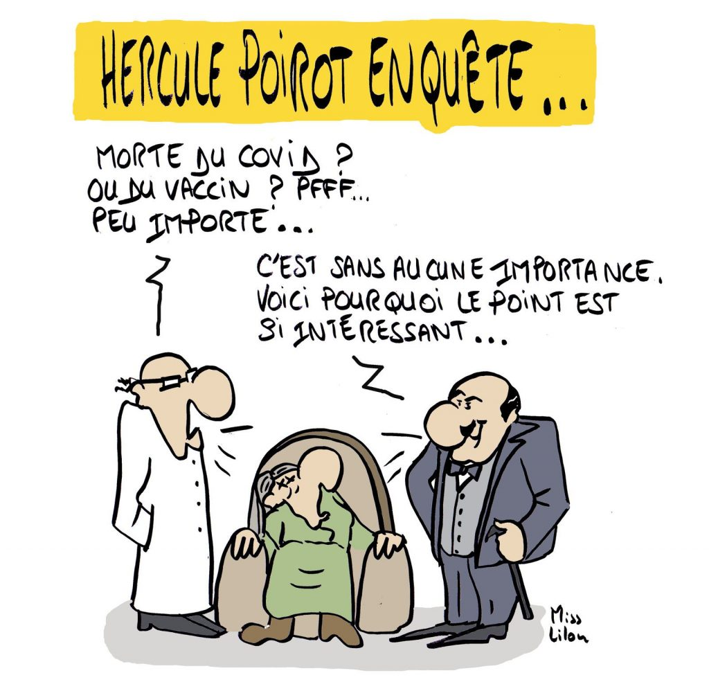 dessin presse humour coronavirus covid image drôle Hercule Poirot vaccin mort