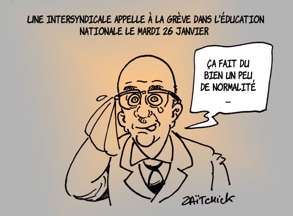 dessin presse humour Jean-Michel Blanquer image drôle grève Éducation Nationale