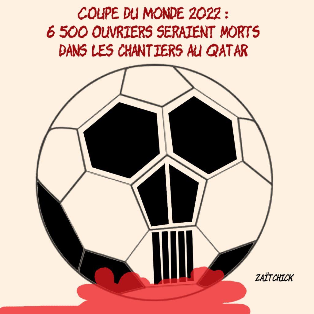 dessin presse humour foot football image drôle coupe du monde Qatar morts