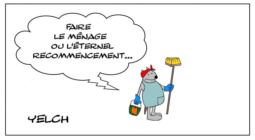 dessins humour faire le ménage image drôle éternel recommencement
