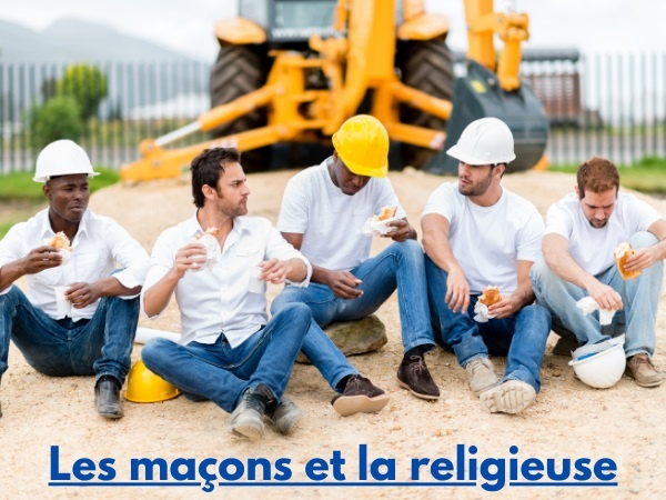 humour, blague religieuses, blague couvent, blague chantier, blague ouvriers, blague vulgarité, blague maçons