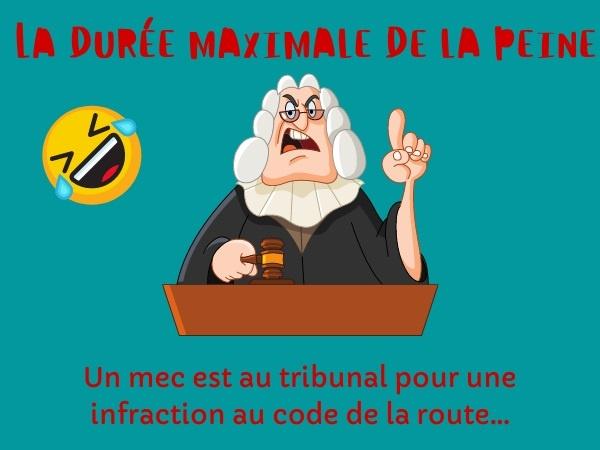 humour, blague tribunal, blague Juge, blague justice, blague code de la route, blague habitation, blague prison