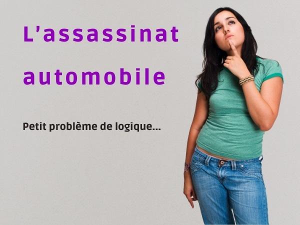 humour, blague crime, blague morts, blague meurtrier, blague voiture, blague automobile, blague logique