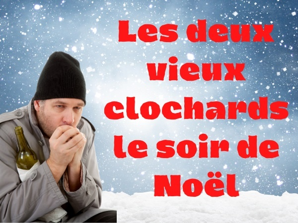humour, blague gore, blague Noël, blague clochards, blague couple, blague sexualité, blague érection, blague caca, blague défécation, blague lecture, blague SDF, humour sale
