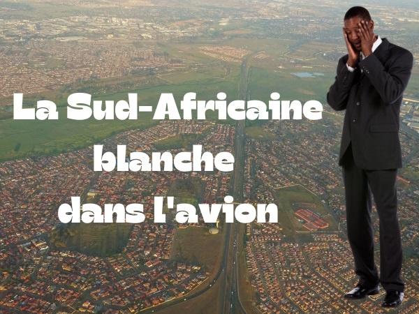 humour, blague Afrique du Sud, blague apartheid, blague blancs, blague noirs, blague racisme, blague avion, blague passager, blague hôtesse de l'air, blague surclassement, humour raciste