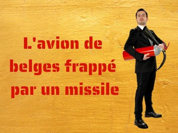 humour, blague belges, blague avion, blague missile, blague plancher, blague poids, blague sacrifice, blague applaudissement, blague passagers, humour belge