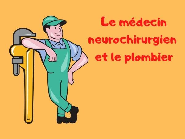 humour, blague tarifs, blague plombiers, blague neurochirurgiens, blague études, blague factures, blague salaires, blague reconversion