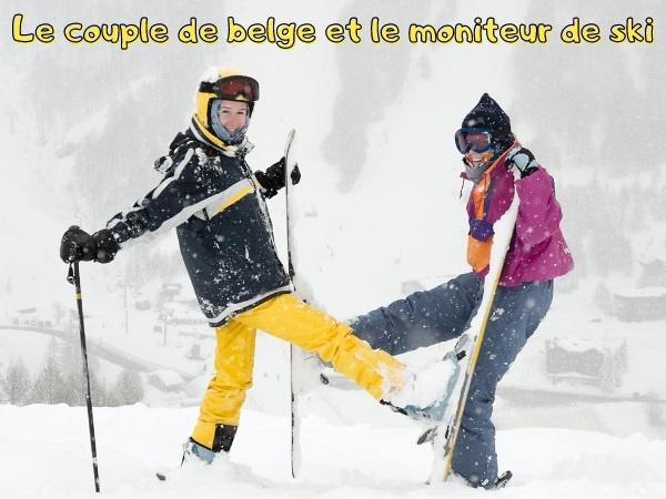humour, belges, blague belges, ski, blague ski, trou du cul, blague trou du cul, moniteur de ski, blague moniteur de ski, anus, blague anus, station de ski, blague station de ski